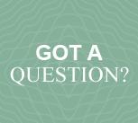 Got a question?