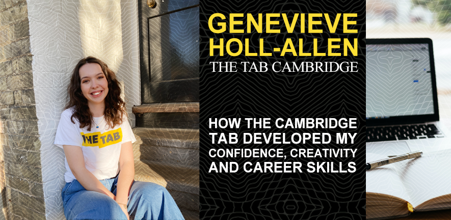 Genevieve Holl-Allen on how student journalism developed her confidence, creativity, and career skills